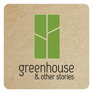 Greenhouse & Other Stories